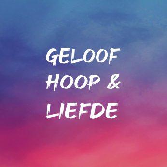 GELOOF-HOOP-EN-LIEFDEm